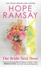 The Bride Next Door ebook by Hope Ramsay
