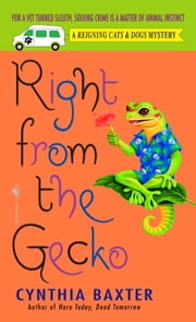 Right from the Gecko ebook by Cynthia Baxter