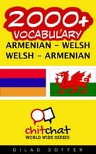 2000+ Vocabulary Armenian - Welsh ebook by Gilad Soffer