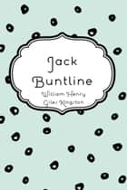 Jack Buntline ebook by William Henry Giles Kingston