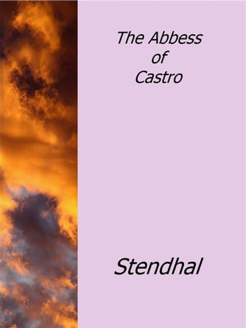 The Abbess of Castro ebook by Stendhal