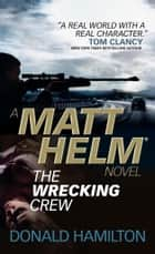 Matt Helm - The Wrecking Crew eBook von Donald Hamilton