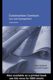 Construction Contracts ebook by Murdoch, John