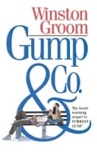 Gump & Co. eBook by Winston Groom