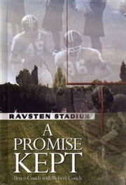 A Promise Kept ebook by Bruce Couch, Robert Couch