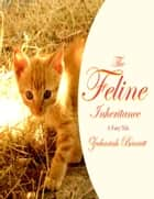 The Feline Inheritance ebook by Zechariah Barrett