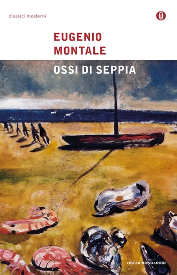Ossi di seppia ebook by Eugenio Montale,Pietro Cataldi,Floriana d'Amely