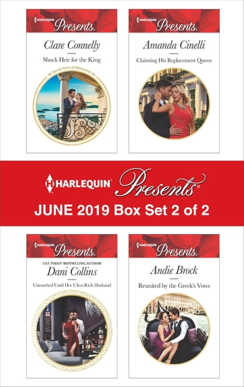 Harlequin Presents - June 2019 - Box Set 2 of 2 - An Anthology ebook by Clare Connelly,Dani Collins,Amanda Cinelli,Andie Brock