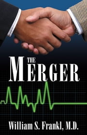 The Merger ebook by William S. Frankl