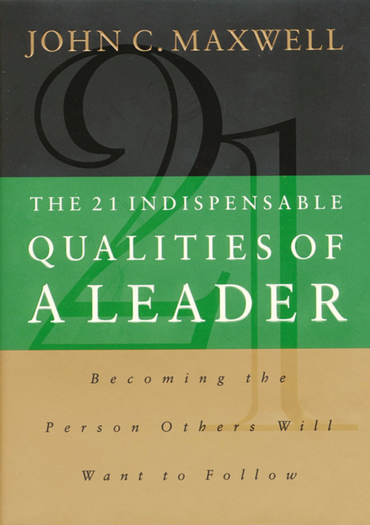 Developing the leader within you 20 ebook by john c maxwell the 21 indispensable qualities of a leader becoming the person others will want to follow fandeluxe Image collections