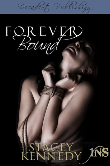 Forever Bound (1Night Stand) ebook by Stacey Kennedy