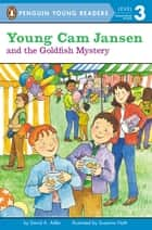 Young Cam Jansen and the Goldfish Mystery ebook by David A. Adler, Susanna Natti, Audra Pagano