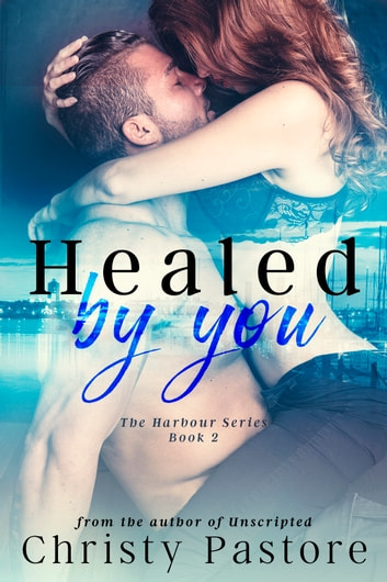 Healed by You ebook by Christy Pastore
