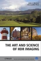 The Art and Science of HDR Imaging ebook by John J. McCann, Alessandro Rizzi
