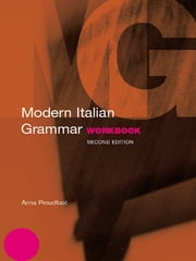 Modern Italian Grammar Workbook ebook by Anna Proudfoot