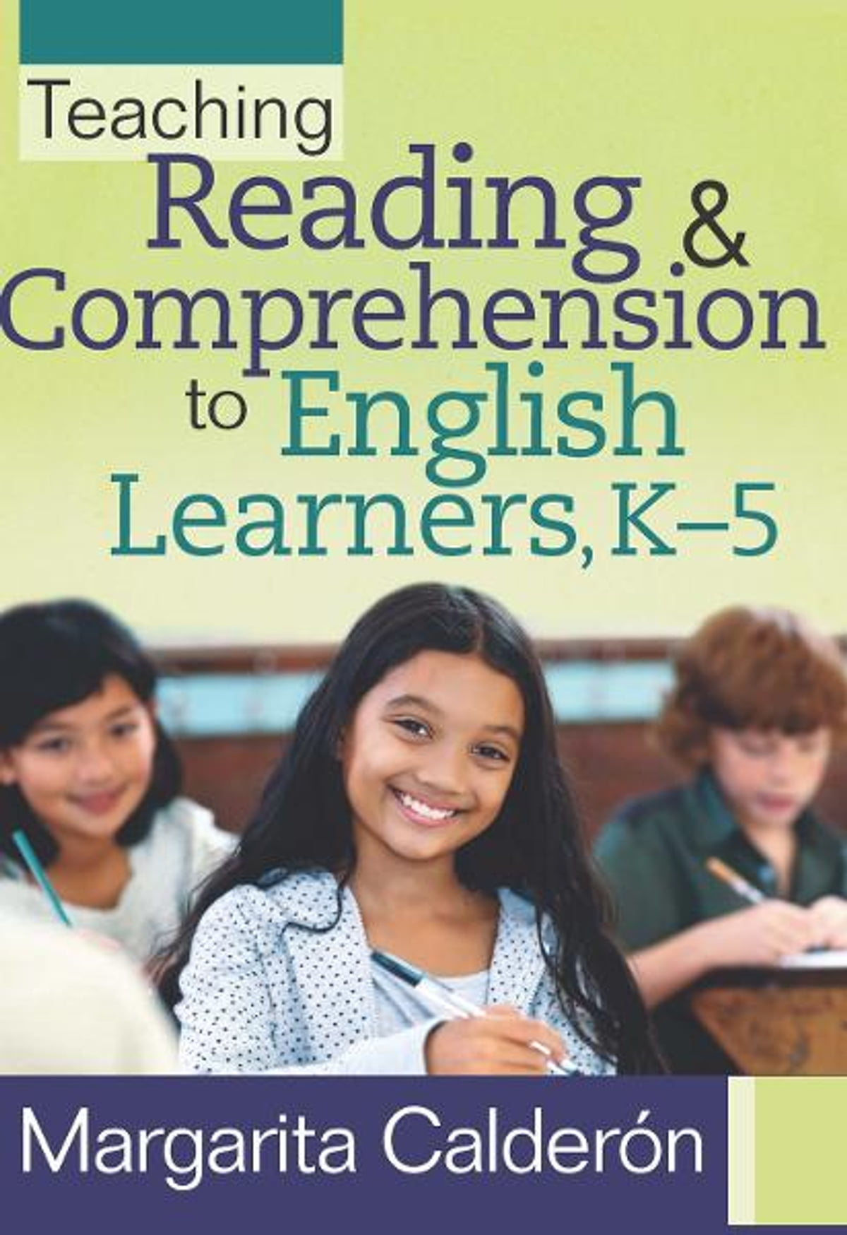 Teaching Reading & Comprehension to English Learners, K5 eBook by ...