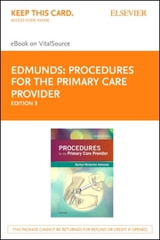 Procedures for the Primary Care Provider ebook by Marilyn Winterton Edmunds