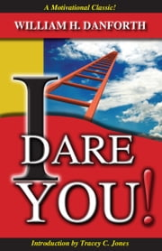 I Dare You! ebook by William Danforth