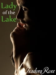 Lady of the Lake ebook by Isadora Rose