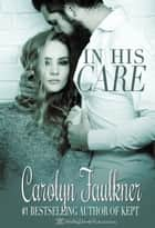 In His Care ebook by