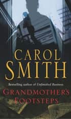 Grandmother's Footsteps ebook by Carol Smith