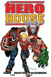 Hero House ebook by Justin Aclin