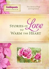 Stories of Love to Warm the Heart ebook by Compiled, Various