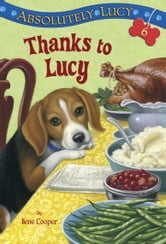 Absolutely Lucy #6: Thanks to Lucy ebook by Ilene Cooper