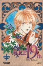 Alice 19th Tome 4 ebook by Yuu Watase