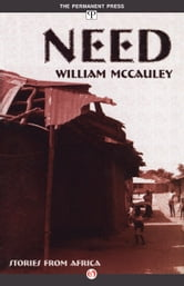 Need - Stories from Africa ebook by William McCauley