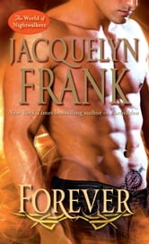 Forever - The World of Nightwalkers ebook by Jacquelyn Frank