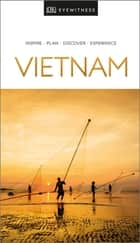 DK Eyewitness Travel Guide Vietnam ebook by DK Travel