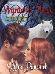 Wynter's Rose ebook by Layna Pimentel