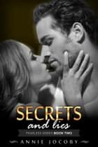 Secrets and Lies ebook by Annie Jocoby