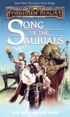 Song of the Saurials - The Finders Stone Trilogy, Book 3 ebook by Kate Novak, Jeff Grubb