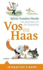 Vos en Haas (Interactief e-book)(E-boek - ePub-formaat) ebook by Sylvia Vanden Heede, Tjong-Khing The