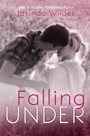 Falling Under ebook by Jasinda Wilder