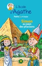 Simon au pays des pharaons ebook by