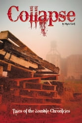 Collapse, Tales of the Zombie Chronicles ebook by Mark Clodi