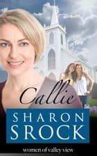 Callie ebook by Sharon Srock
