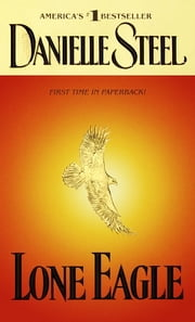 Lone Eagle ebook by Danielle Steel