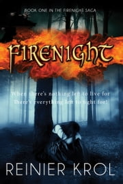 Firenight ebook by Reinier Krol