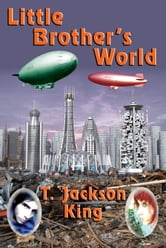 Little Brother's World ebook by T. Jackson King