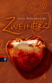 Zweiherz ebook by Antje Babendererde