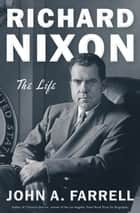 Richard Nixon ebook by The Life