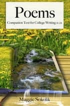 Poems: Companion Text for College Writing 11.2x ebook by Maggie Sokolik