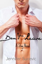 Don't Leave ebook by Jennifer Sucevic