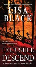 Let Justice Descend ebook by Lisa Black