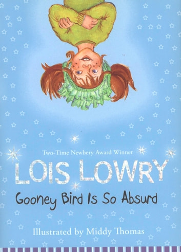 Gooney Bird Is So Absurd ebook by Lois Lowry