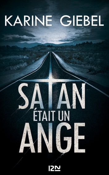 Satan était un ange ebook by Karine GIEBEL